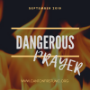 "DANGEROUS PRAYER - ""Dangerous Prayer"" (Contemporary)"