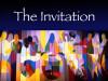 Invitation - The Invitation